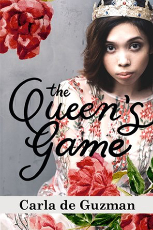 The Queen's Game by Carla de Guzman