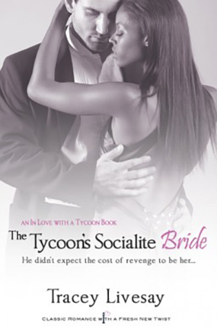 The Tycoons Socialite Bride by Tracey Livesay