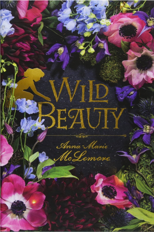 Wild Beauty by Anna Marie McLemore