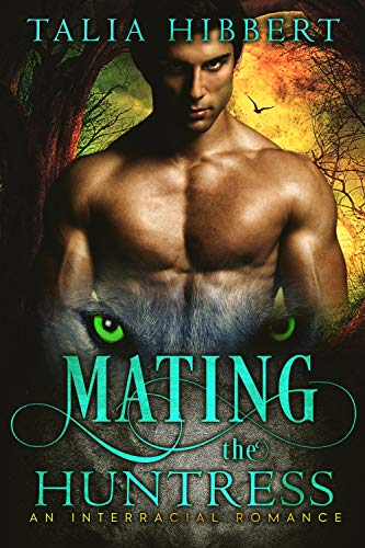 Mating the Huntress by Talia Hibbert