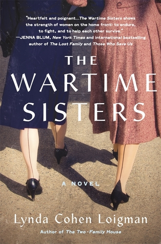 The Wartime Sisters by Lynda Cohen Loigman
