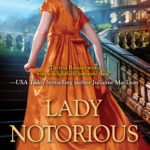 Lady Notorious by Theresa Romain