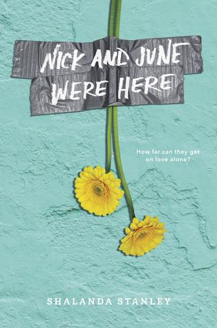 Nick and June Were Here by Shalanda Stanley