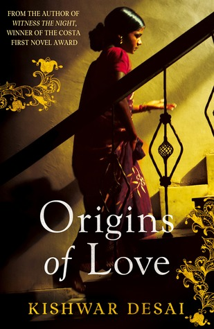 Origins of Love by Kishwar Desai