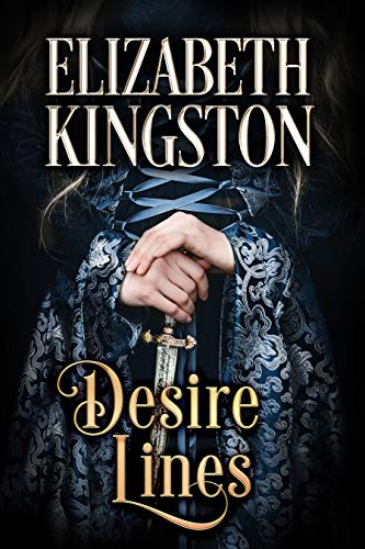 Desire Lines by Elizabeth Kingston