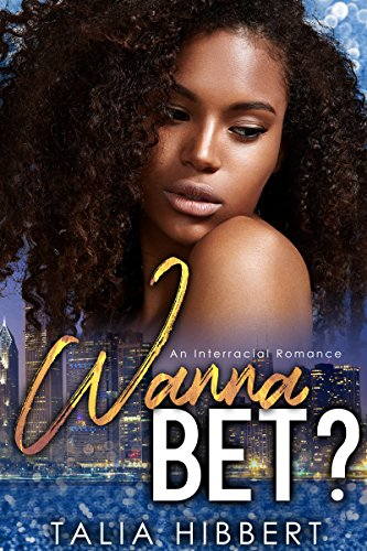 Wanna Bet? by Talia Hibbert