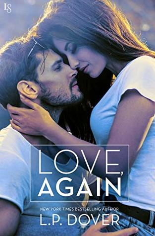 Love, Again by L. P. Dover