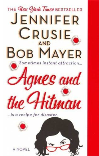 Agnes And The Hitman by Jennifer Crusie and Bob Mayer