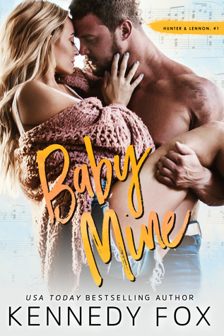 Baby Mine by Kennedy Fox