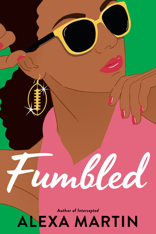 Fumbled by Alexa Martin