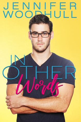 In Other Words by Jennifer Woodhull