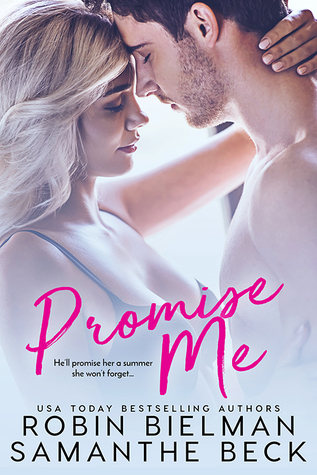 Promise Me by Robin Bielman and Samanthe Beck