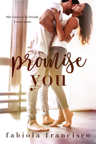 Promise You by Fabiola Francisco