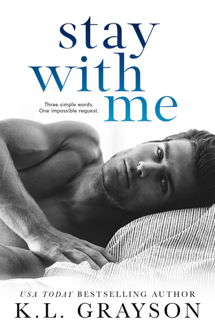 Stay With Me by K. L. Grayson
