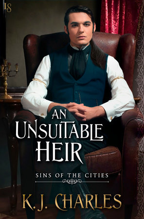 An Unsuitable Heir by K. J. Charles
