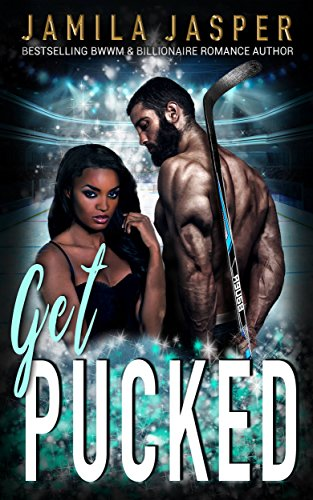 Get Pucked by Jamila Jasper