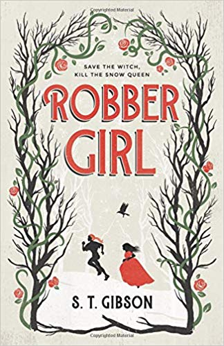 Robber Girl by S. T. Gibson