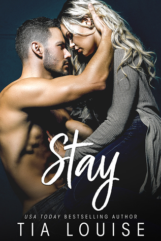 Stay by Tia Louise