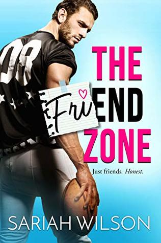 The Friend Zone by Sariah Wilson