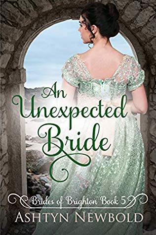 An Unexpected Bride by Ashtyn Newbold