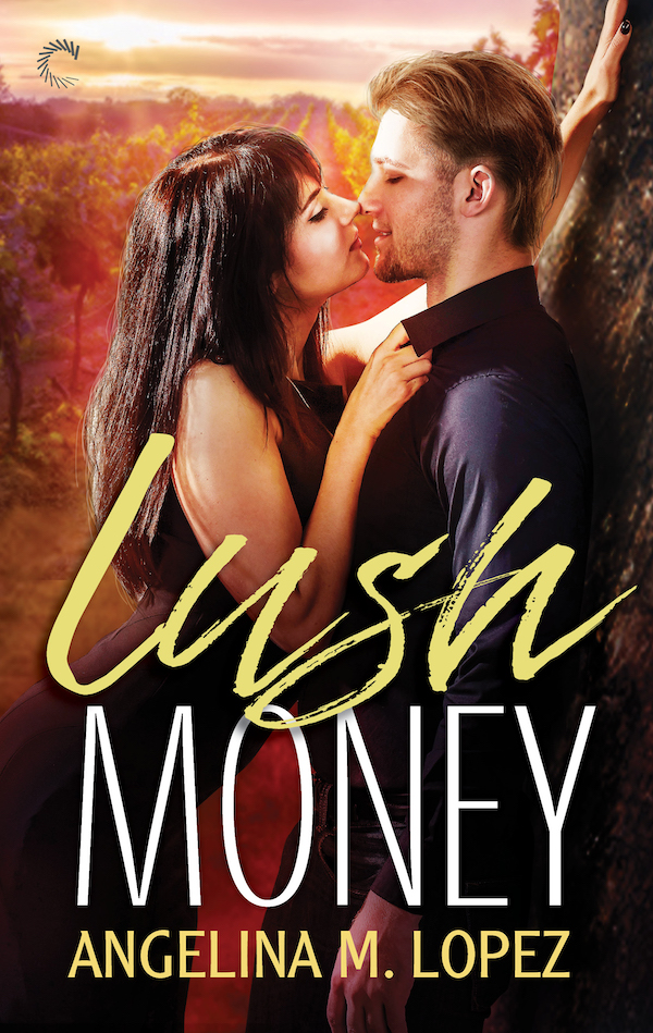 Lush Money by Angelina M. Lopez