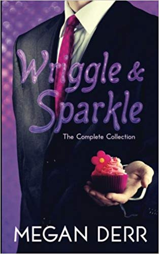 Wriggle and Sparkle by Megan Derr