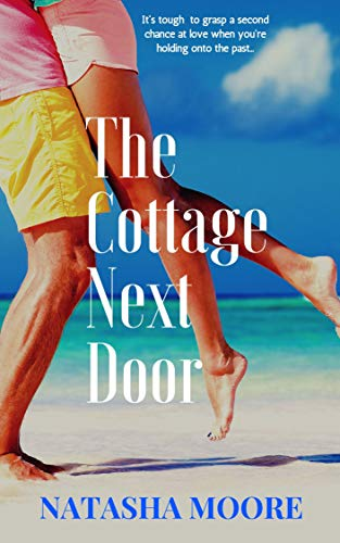 the cottage next door by natasha moore