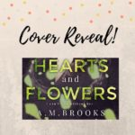 Cover Reveal Hearts and Flowers