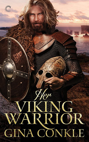 Her Viking Warrior by Gina Conkle