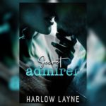 Secret Admirer by Harlow Layne