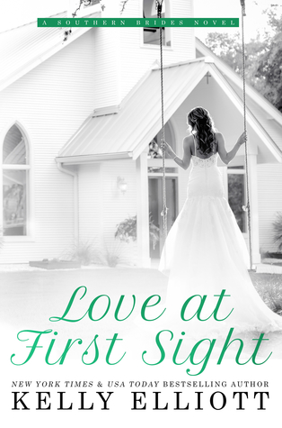 Love at First Sight by Kelly Elliott