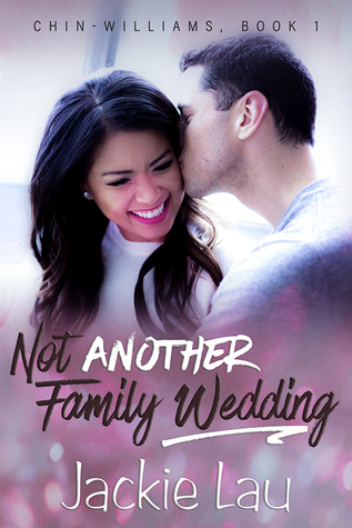 Not Another Family Wedding by Jackie Lau