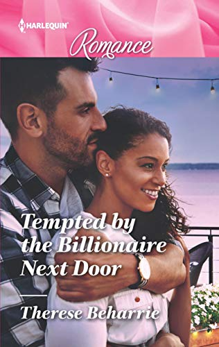 Tempted by the Billionaire Next Door by Therese Beharrie
