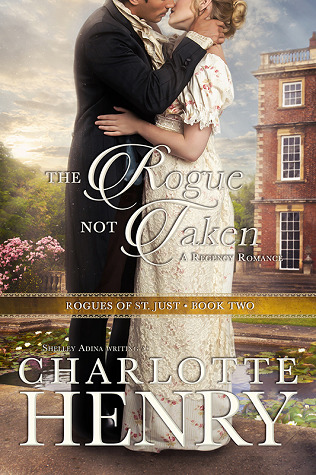 The Rogue Not Taken by Charlotte Henry