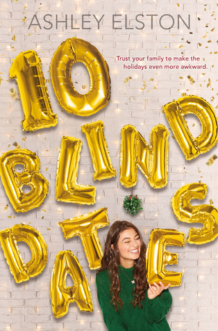 10 Blind Dates by Ashley Elston