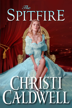 The Spitfire by Christi Caldwell