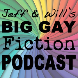 Jeff and Will's big gay fiction