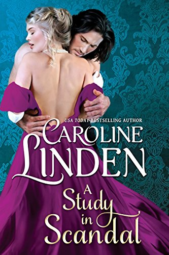 A Study in Scandal by Caroline Linden