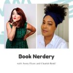 Book Nerdery with Avery Flynn and Charish Reid
