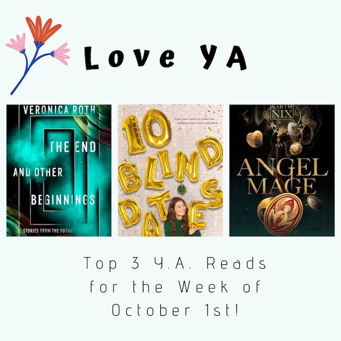 Love YA: Top 3 Y.A. Reads for the Week of October 1st!