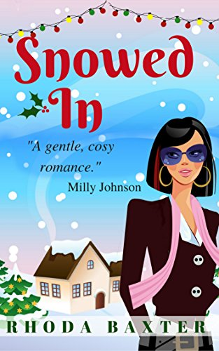 Snowed In by Rhoda Baxter