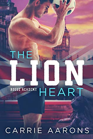 The Lion Heart by Carrie Aarons