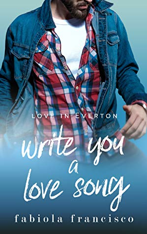 Write You a Love Song by Fabiola Francisco