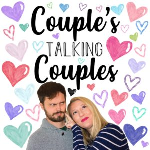 Couples Talking Couples Podcast