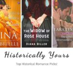 Historically Yours: Top Historical Romance Picks for October 7 to 18