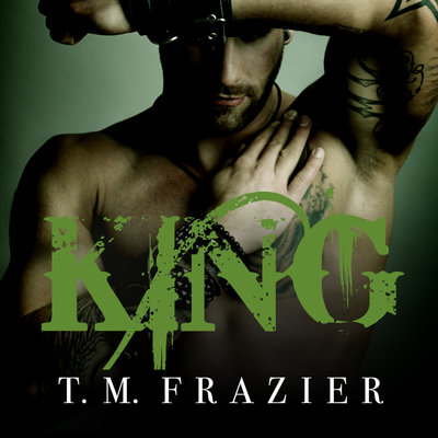 King by TM Frazier Audiobook