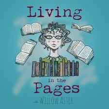 Living in The Pages: Willow Aster