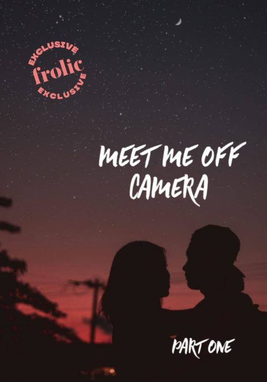 Meet Me Off Camera Part 1