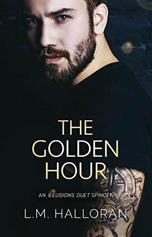 The Golden Hour by L.M. Halloran