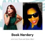 Book Nerdery with Avery Flynn and Dylan Allen